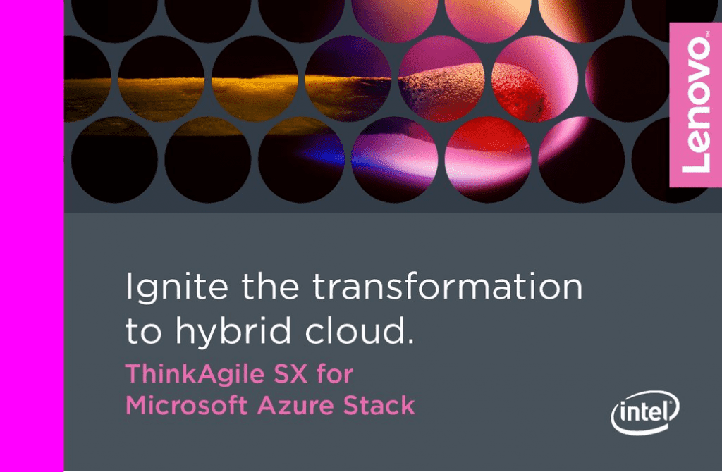 Lenovo Announces Intel Xeon Scalable Processor Support for ThinkAgile SX for Microsoft Azure Stack