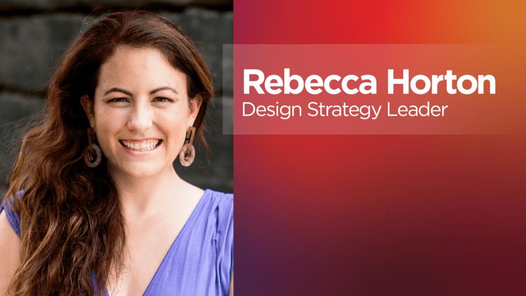 Rebecca Horton: Lenovo Design Strategy Leader